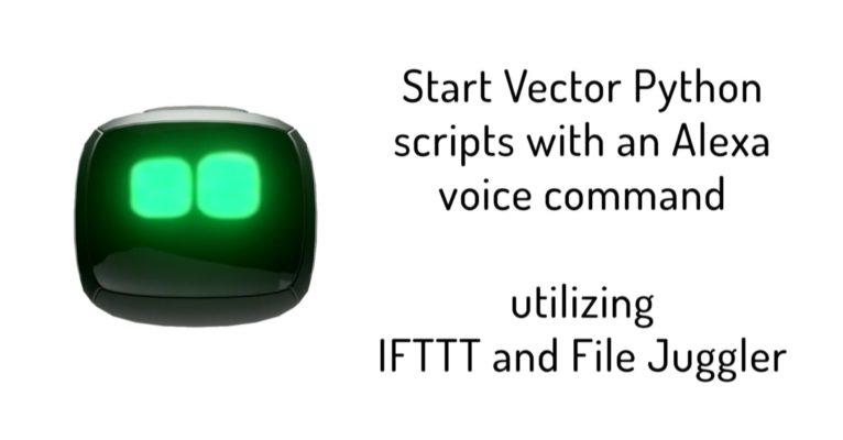 Start Vector Python SDK Scripts with an Alexa Voice Command